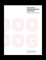 Building a Comprehensive Response